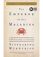 Doctor the emperor of all maladies a biography of cancer